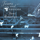 TEARS AND REASONS/松任谷由実