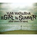 A GIRL IN SUMMER/松任谷由実