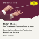 Reger: Variations and Fugue on a Theme by Mozart, Op. 132: Theme/Royal Concertgebouw Orchestra, Eduard van Beinum