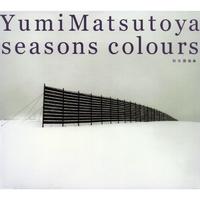 SEASONS COLOURS -秋冬撰曲集-/松任谷由実