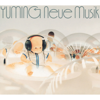 Neue Musik ~ YUMI MATSUTOYA COMPLETE BEST VOL.1/松任谷由実