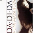 DA・DI・DA (ダ・ディ・ダ)/松任谷由実