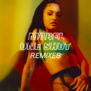 One Shot (Remixes)/Mabel