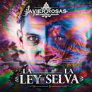 La Ley De La Selva/Javier Rosas Y Su Artillería Pesada