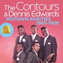 Motown Rarities 1965-1968/The Contours, Dennis Edwards