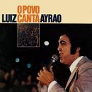O Povo Canta/Luiz Ayrao