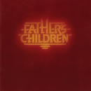 Father's Children (Extended Edition)/Father's Children