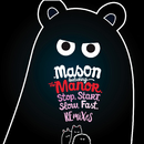 Stop Start Slow Fast (The Remixes) (feat. The Manor)/Mason