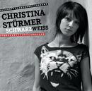 Schwarz Weiss/Christina Stürmer