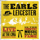 Live At The CMA Theater In The Country Music Hall Of Fame/The Earls Of Leicester