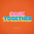 Back Together/Loote