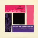 "Up At ""Minton's"" (Vol. 2/Live From Minton's Playhouse/1961)/Stanley Turrentine"