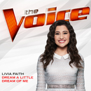 Dream A Little Dream Of Me (The Voice Performance)/Livia Faith