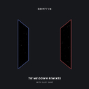 Tie Me Down (Remixes) (feat. Elley Duhé)/Gryffin