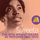 Syreeta: The Rita Wright Years - Rare Motown 1967-1970/Rita Wright