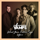 What Your Father Says (Live At Sofar Sounds, London)/The Vamps