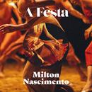 A Festa (Acústico)/Milton Nascimento