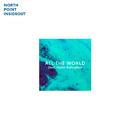 All The World (feat. Heath Balltzglier)/North Point InsideOut