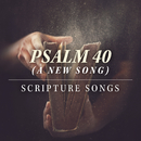 Psalm 40 (A New Song)/New Hope Oahu