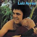Amigos/Luiz Ayrao