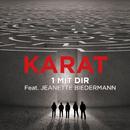 1 mit Dir (feat. Jeanette Biedermann)/Karat