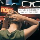 Live At The Roxy/Michel Polnareff