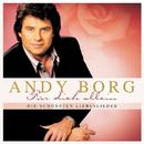 Für Dich allein - Die schönsten Liebeslieder/Andy Borg