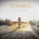 Lone Stranger/Temmpo