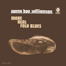 More Real Folk Blues/Sonny Boy Williamson