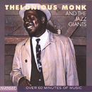 Thelonious Monk And The Jazz Giants/Thelonious Monk