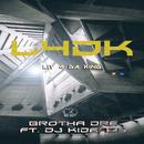 L4DK (Lit 4 Da King) (feat. DJ Kid Eazy)/Brotha Dre
