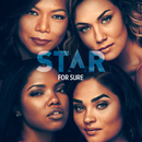 """For Sure (From """"Star"""" Season 3) (feat. Jude Demorest, Ryan Destiny, Brittany O'Grady)/Star Cast"""