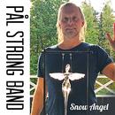 Snow Angel/Pål Strong Band