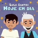 Hoje Em Dia/Lulu Santos