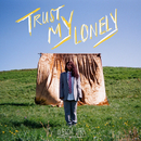 Trust My Lonely/Alessia Cara