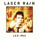 Laser Rain - Track by Track commentary by Leo Imai in Japanese,English and Swedish/LEO今井