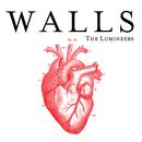 Walls/The Lumineers