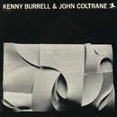 Kenny Burrell & John Coltrane/Kenny Burrell, John Coltrane