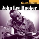 Specialty Profiles: John Lee Hooker/John Lee Hooker