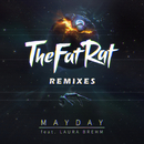 MAYDAY (Remixes) (feat. Laura Brehm)/TheFatRat