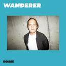 Wanderer/Bosse
