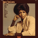 Check Me Out If You Don't Know Me By Now/Lyn Collins