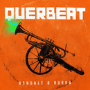Randale & Hurra (Deluxe Edition)/Querbeat