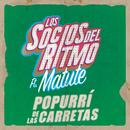 Popurrí De Las Carretas (feat. Matute)/Los Socios Del Ritmo