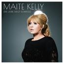 Die Liebe siegt sowieso/Maite Kelly