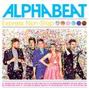 Express Non-Stop/Alphabeat