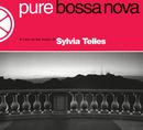 Pure Bossa Nova/Sylvia Telles