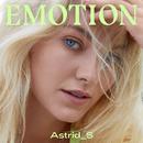 Emotion/Astrid S