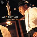 Accentuate The Positive/Al Jarreau