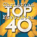 Top 40 Christian Favorites/Maranatha! Praise Band